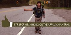5 Tips for Hitchhiking on the Appalachian Trail | Appalachian Trials