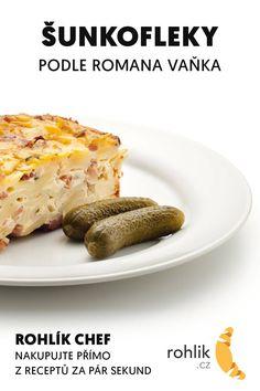 Nepřemýšlejte, co vařit. Nakupte rychle bez hledání. Uvařte si perfektní šunkofleky podle Romana Vaňka.  #testoviny #těstoviny #sunkofleky #šunkofleky #zapecenetestoviny #zapečenétěstoviny #ceskakuchyne #ceskejidlo #českákuchyně #obed #vecere #recept #romanvaněk #romanvanek #rohlikchef #rohlikcz #vaření #vareni Czech Recipes, French Toast, Food And Drink, Breakfast, Diet, Morning Coffee, Morning Breakfast