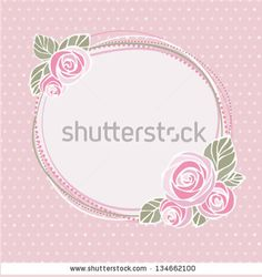 Image from http://vintageillustrations.org/?im=vintage-invitation-card-decorative-frame-with-roses-on-seamless-polka-dot-background-eps8&image_id=134662100&system_id=2