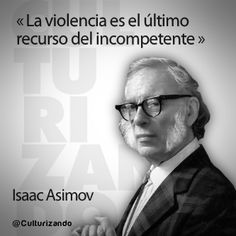 Frank Kafka, Isaac Asimov, My Champion, Quotes En Espanol, Smart Quotes, Philosophy Quotes, Truth Of Life, Book Images, Typography Quotes