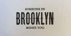 someone in brooklyn misses you $6