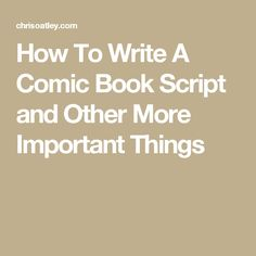 Nobody fully agrees on how to write a comic book script. In this post, we share our own crazy methods and a more common approach as well. Comic Book Writing, Writing Comics, Make A Comic Book, Comic Books, Script Writing, Writing Tips, Writing Prompts, Cute Comics, A Comics