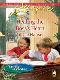 Healing the Boss's Heart (After the Storm) by Valerie Hansen Inspirational Romance
