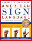 American Sign Language Dictionary Unabridged. Excellent reference for those studying ASL.