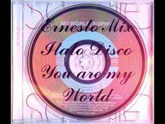 Ernesto Mix Italo Disco - You are my World