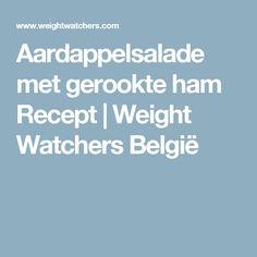 Aardappelsalade met gerookte ham Recept | Weight Watchers België