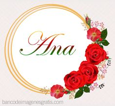 FOTOFRONTERA: Nombres de mujeres en marco circular con rosas rojas para ver, descargar y compartir.