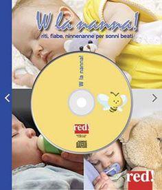 W LA NANNA CD  Autore: BRERA F. (CUR.) EAN: 9788857304953 Editore: RED Collana: MUSICA Pagine: 24  Si calcola che il 30% dei neonati nei primi sei mesi di vita ha problemi di sonno. Il potere rilassante delle ninne nanne è testato dall'esperienza di tutte le mamme del mondo. Un Cd da ascoltare, ma anche un libretto ricco di preziosi suggerimenti e consigli.  € 9,90