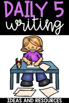 Are you looking for ideas to use during the Work on Writing portion of your Daily 5 block? Take a look at these ideas and resources.