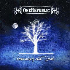 """One Republic """"Dreaming Out Loud"""" (2007)"""