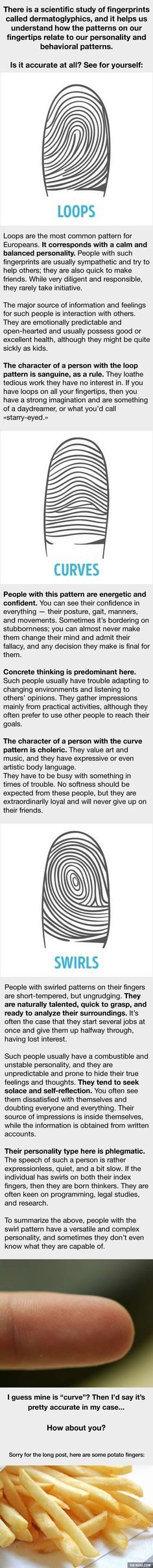 Dermatoglyphics - what your fingerprints say about who you are. I think this is pretty accurate for my majority fingerprint type. Weird Facts, Fun Facts, Random Facts, Types Of Fingerprints, Welcome Letters, Palm Reading, Knowledge And Wisdom, Read Later, School