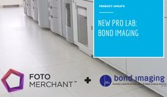 The Fotomerchant + Bond Imaging Partnership Blog