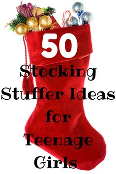 50 Awesome Stocking Stuffer Ideas For Teenage Girls