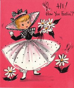 Hi! How you feelin'? Vintage Greeting Card