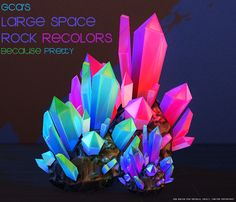Welp. I needed these, and I know others would want them too, so here they is.Large Space Rock RecolorsYou'll need:To find them:Because I couldn't make them NOT be in BuyDeug for w/e reason. I will look int this and update if needed!~ * Download @ SimFileShare * ~