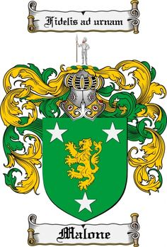 The Malone Coat of Arms Malone Family Crest - Our family's Irish Crest thanks to @Donna Crill for all her hard work!!