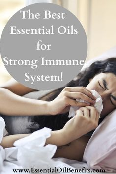 Essential Oils For The Immune System - see them here! #NaturalHealth #Healthcare #EssentialOils #ImmuneSystem