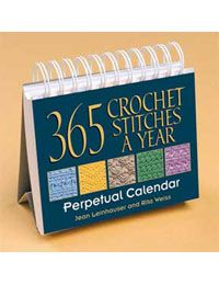 365 Crochet Stitches a Year  Perpetual Calendar   byJean Leinhauser, Rita Weiss