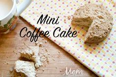 Southern Mom Loves: Day 9: Mini Coffee Cake {#12DaysOf Mother's Day}