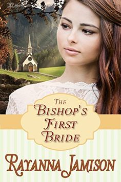 The Bishop's First Bride by Rayanna Jamison, http://www.amazon.com/dp/B00P9HJFXW/ref=cm_sw_r_pi_dp_wPMwub0RGA7J0