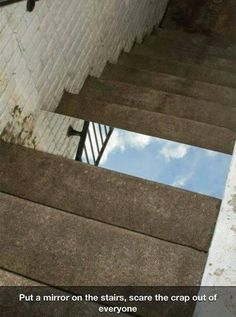 put the mirror on stairs #Good #Idea