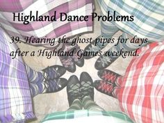 Highland Dance Problems // Submitted by Dance It Out, Dance With You, Dance Stuff, Scottish Highland Dance, Scottish Highlands, Dance Memes, Dance Quotes, Home Dance, Highland Games
