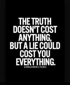 Lying about a lie also costs everything. But it's what needed to be done