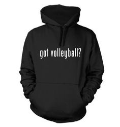 Amazon.com: got volleyball? Funny Hoodie Sweatshirt Hoody Humor - Many Sizes and Colors!: Clothing