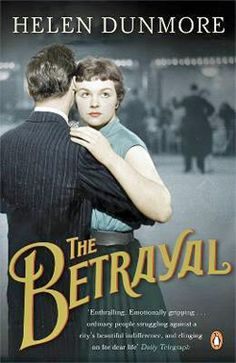 The Betrayal by Helen Dunmore (2010)
