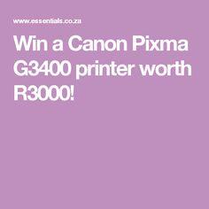 Win a Canon Pixma printer worth Essentials Magazine, Canon, Printer, Cannon, Printers