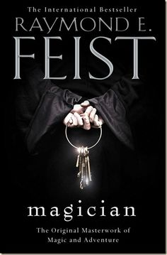 "New Raymond Feist editions - ""Magician"" (2012) Seriously Read IT amazing Fantasy book!"