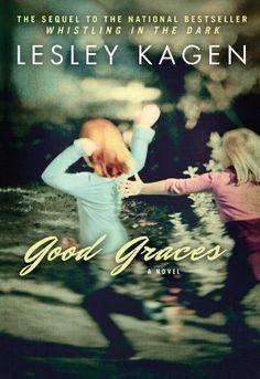 Good Graces by Lesley Kagen  #2