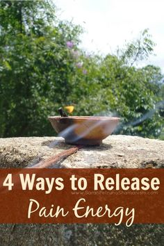Try one of these 4 methods for releasing pain and emotions that are no longer serving you!