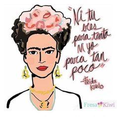 Risultati immagini per frida kahlo quotes surrender Favorite Quotes, Best Quotes, Love Quotes, Inspirational Quotes, Mexican Quotes, Mexican Art, Frida Quotes, Qoutes About Life, Frida And Diego