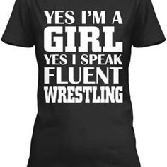 "I am fluent in several sports. Wrestling definitely my favorite --- Charise! ""Her hunting weekend"" Wrestling Mom Shirts, Wrestling Quotes, Wrestling Team, Olympic Wrestling, Funny Wrestling, Wrestling Posters, Wrestling Singlet, Mma T Shirts, Wwe Shirts"