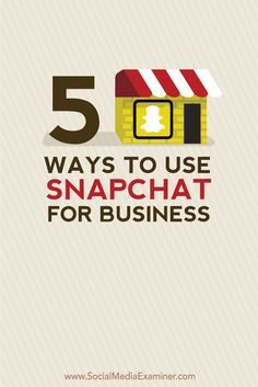 With Snapchat, you can increase community engagement and brand awareness through innovative marketing campaigns.  In this article you'll discover five ways to use Snapchat for business.
