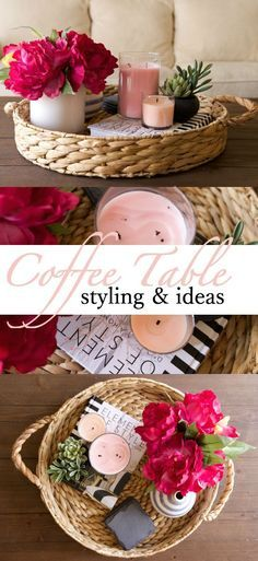 The how to's on styling a coffee table with decor ideas.