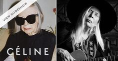 Joan Didion   Joni Mitchell = top models via @PureWow (I personally love the real, i.e., wrinkled faces!)