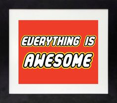 Everything is Awesome Print, Lego Movie Decor, Lego Wall Art, Boys Wall Art, Lego Print