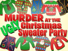 Murder at the Ugly Christmas Sweater Party Murder at the Ugly Sweater Christmas murder mystery party Couple Christmas, Blue Christmas, Christmas Holidays, Christmas Parties, Staff Christmas Party Ideas, Christmas 2019, Holiday Ideas, Christmas Carol, Christmas Crafts