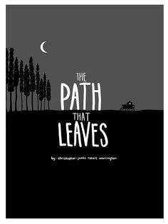 The Path That Leaves vol.1 by christopher-james robert warrington