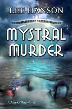 Mystral Murder (Julie O'Hara Mystery Series Book 3) - http://freebiefresh.com/mystral-murder-julie-ohara-mystery-series-free-kindle-review/