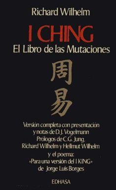 I Ching, el libro EL LIBRO DE LAS MUTACIONES