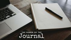Journal Challenge - The Benefits of a Keeping a Journal