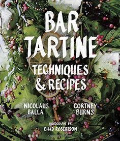 Bar Tartine: Techniques & Recipes by Cortney Burns http://www.amazon.com/dp/1452126461/ref=cm_sw_r_pi_dp_ATOFub0JPV1GC
