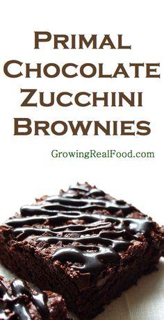 Primal Chocolate Zucchini Brownies | GrowingRealFood.com