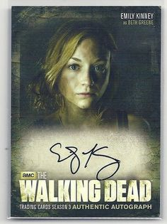 R.I.P. Beth. SOLD - The Walking Dead EMILY KINNEY AUTO signed card 3rd season autograph