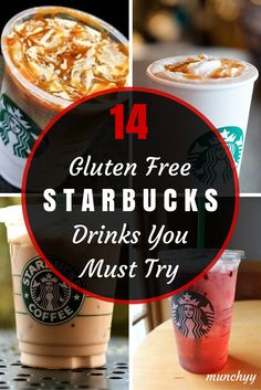 14 Gluten Free Drinks You Must Try at Starbucks