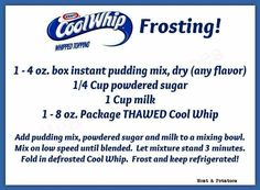 Cool whip frosting!! Need to try