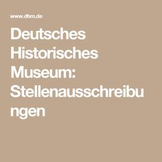 Deutsches Historisches Museum: Stellenausschreibungen
